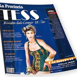 Tess, la rivista della moda  In edicola con La Provincia