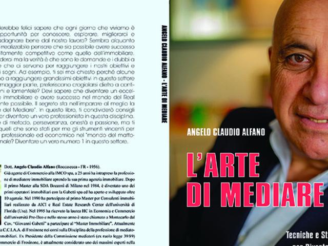 """Angelo Claudio Alfano lancia """"L'Arte Di Mediare"""": subito Bestseller"""